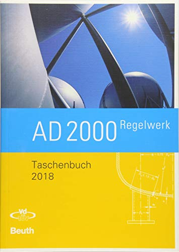 AD 2000-Regelwerk: Taschenbuch - Ausgabe 2018 (Beuth Praxis)
