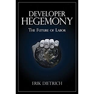 Developer Hegemony The Future of Labor