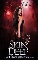 Skin Deep: A SkinWalker Novel #1: A DarkWorld: SkinWalker Series