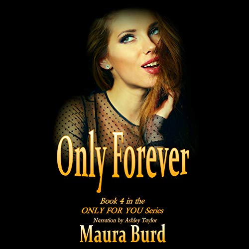 Only Forever Audiobook By Maura Burd cover art