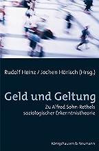 Geld und Geltung: Zu Alfred Sohn-Rethels soziologischer Erkenntnistheorie