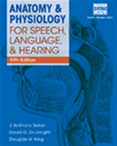 Compare Textbook Prices for Anatomy & Physiology for Speech, Language, and Hearing, 5th with Anatesse Software Printed Access Card 5 Edition ISBN 9781285198248 by Seikel, J. Anthony,Drumright, David G.,King, Douglas W.