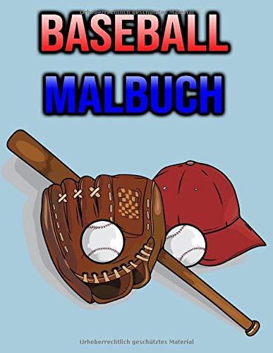 Baseball Malbuch: Für Kinder, Jungen, Mädchen, Erwachsene | Kinderbuch - Baseballliebhaber Geschenke | einseitige Malvorlagen