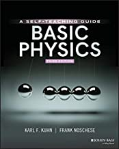 Basic Physics: A Self-Teaching Guide, 3rd Edition (Wiley Self-Teaching Guides)