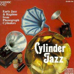Cylinder Jazz 1913-1927