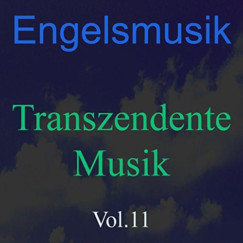 Engelsmusik, Vol. 11 (Transzendente Musik)