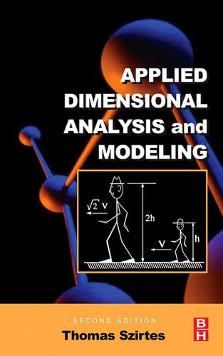 Applied Dimensional Analysis and Modeling (English Edition)