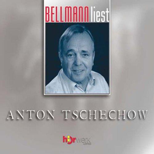 Bellmann liest Anton Tschechow audiobook cover art