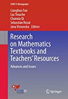 Research on Mathematics Textbooks and Teachers' Resources: Advances and Issues (ICME-13 Monographs)