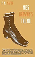 Miss Browne's Friend: A Story of Two Women (Zephyr Books)