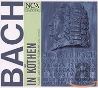 Bach in Köthen - Instrumentalmusik von Johann Sebastian Bach