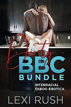 Dirty BBC Bundle  Interracial Taboo Erotica