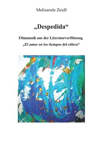 """""""Despedida"""": Filmmusik aus der Literaturverfilmung """"El amor en los tiempos del cólera"""""""
