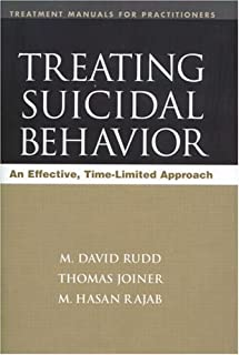 Treating Suicidal Behavior: An Effective, Time-Limited Approach (Treatment Manuals for Practitioners)