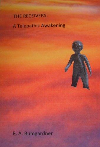 THE RECEIVERS: A Telepathic Awakening (English Edition)
