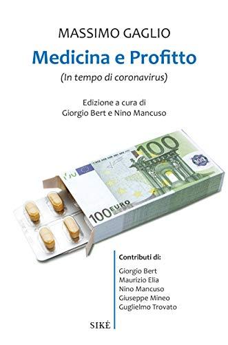 Medicina e profitto: In tempo di coronavirus