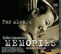For Always-Golden Instrumental Memories