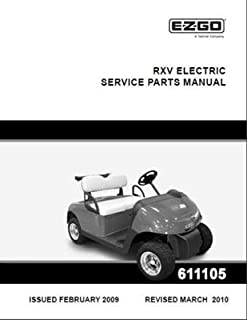 EZGO 611105 2009 Current Service Parts Manual for EZGO Electric RXV
