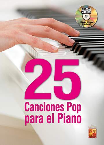 25 canciones pop para el piano - 1 Libro + 1 Disco (Audios/Vídeos)