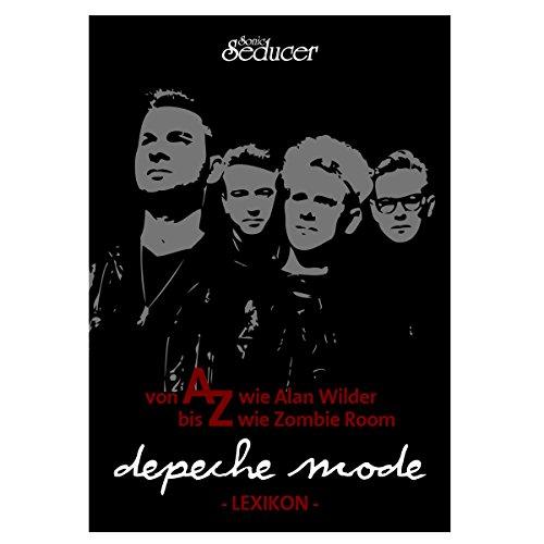 Depeche Mode Lexikon - die Band von A bis Z