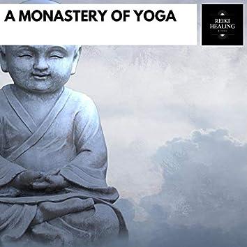 A Monastery Of Yoga