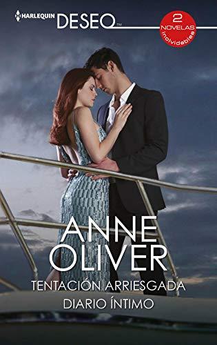 Tentación arriesgada – Diario íntimo de Anne Oliver