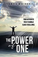 The Power of One: Your authentic path to world class excellence.