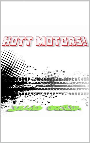 Hott Motors (English Edition)