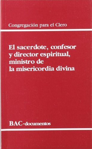 Sacerdote confesor y Director Espiritual (DOCUMENTOS)