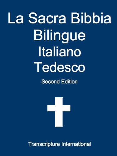 La Sacra Bibbia Bilingue Italiano Tedesco (Italian Edition)