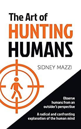 The Art of Hunting Humans