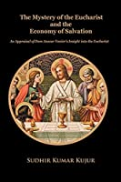 The Mystery of the Eucharist and the Economy of Salvation