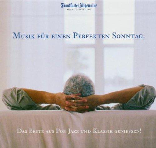 FAZ Edition - Musik für einen perfekten Sonntag