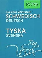 PONS Das kleine Woerterbuch Schwedisch: Schwedisch-Deutsch/Tyska-Svenska