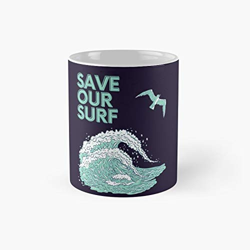 Save Our Surf Ocean Classic Mug - Gift The Office 11 Ounces Funny White Coffee Mugs-nilinkep