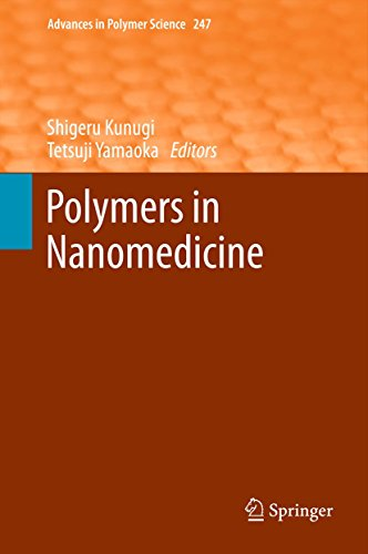 Polymers in Nanomedicine (Advances in Polymer Science Book 247 ...
