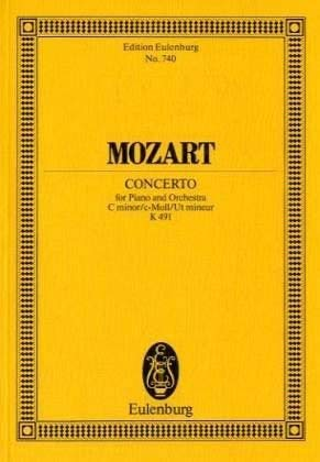 Konzert Nr. 24 c-Moll: mit allen von Mozart selbst stammenden Kadenzen. KV 491. Klavier und Orchester. Studienpartitur. (Eulenburg Studienpartituren)