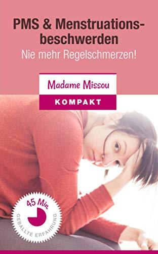 PMS & Menstruationsbeschwerden - Nie mehr Regelschmerzen!