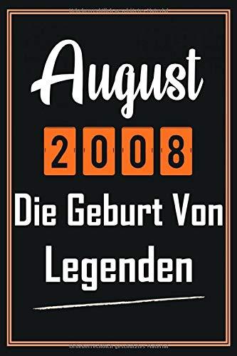 August 2008 Die Geburt von Legenden: Notizbuch a5 liniert softcover geburtstag 12 jahre geschenkideen jungs mädchen, Geburtstagsgeschenk für Bruder Schwester Freunde