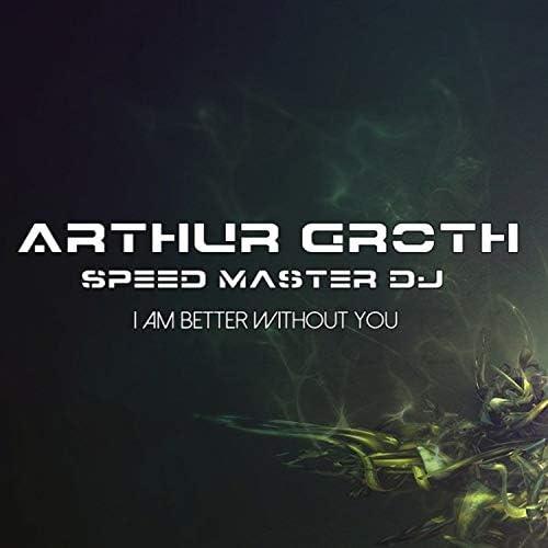 Arthur Groth & Speed Master DJ