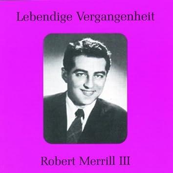 Lebendige Vergangenheit - Robert Merill (Vol.3)