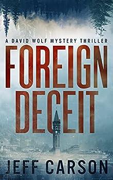 Foreign Deceit  David Wolf Book 1