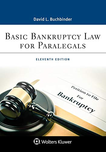Compare Textbook Prices for Basic Bankruptcy Law for Paralegals Aspen Paralegal Series 11 Edition ISBN 9781543813746 by Buchbinder, David L.