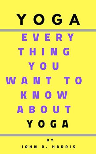 Yoga Yoga Benefits Yoga Exercises Yoga For Beginners Yoga Lenovo Fitness Recipes Food Diet Weight Loss Yoga Yoga For Beginners Food Weight Loss Fitness Health Healthy Eating Healthy Food Health Care Kindle Edition By Harris John Health Fitness