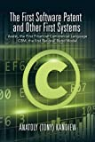 The First Software Patent and Other First Systems: Assist, the First Commercial Language CBM, the First Rational Bond Model