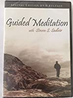 Guided Meditation: With Steven S. Sadleir [DVD]