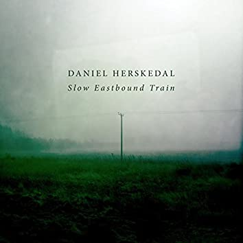 Slow Eastbound Train