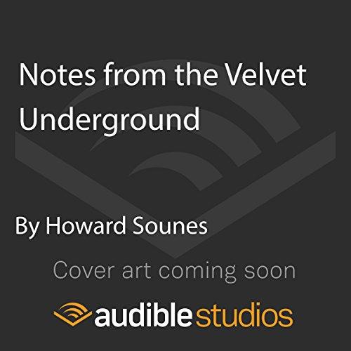 Notes from the Velvet Underground cover art