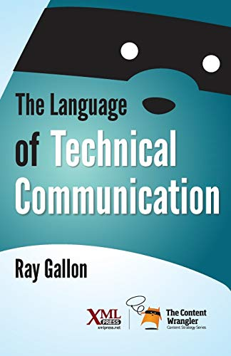 Compare Textbook Prices for The Language of Technical Communication  ISBN 9781937434489 by Gallon, Ray,Mark A. Lewis