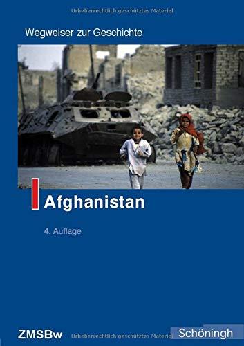 Afghanistan (Wegweiser zur Geschichte)
